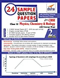 24 Sample Question Papers for CBSE Class 12 Physics, Chemistry, Biology with Concept Maps