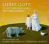 Lieber Gott, Du bist der Boss, Amen. Dein Rhinozeros: Live in Barmbek