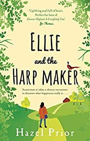 Ellie and the Harpmaker: from the no. 1 bestselling Richard & Judy au