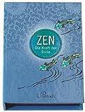 Zen: Die Kraft der Stille