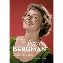 Ingrid Bergman (Romans, Essais, Poesie, Documents)