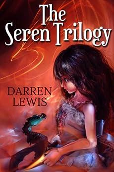 The Seren Trilogy by [Lewis, Darren]