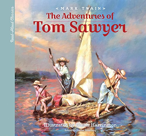 The adventures of Tom Sawyer : a young child's introduction to the classics
