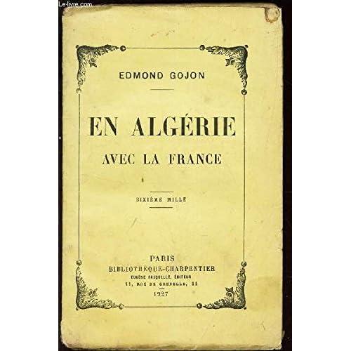 En Algerie Avec La France
