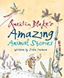 [(Quentin Blake's Amazing Animal Stories)] [By (author) John Yeoman ] published on (October, 2014)