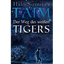 TAIM - Der Weg des weißen Tigers