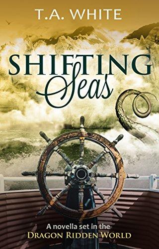 shifting-seas-a-novella-set-in-the-dragon-ridden-world-dragon-ridden-chronicles-english-edition