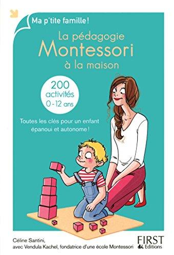 La pédagogie Montessori à la maison par Céline Santini, Vendula Kachel