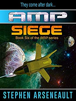 AMP Siege (English Edition) di [Arseneault, Stephen]