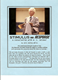Stimulus and Response: a conversation with B.F. Skinner