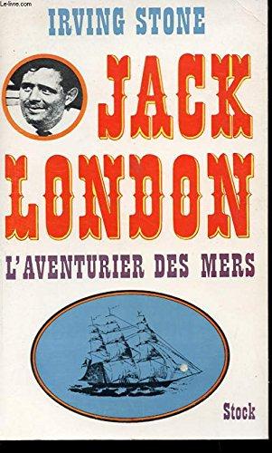 Jack london ou l'aventurier des mers