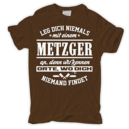 Männer und Herren T-Shirt Leg dich niemals mit einem METZGER an Braun