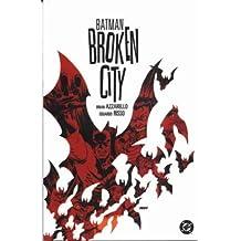 Batman: Broken City by Brian Azzarello (2005-08-26)