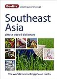 Southeast Asia Phrase Book & Dictionary Berlitz (Berlitz Phrasebooks) [Idioma Inglés]