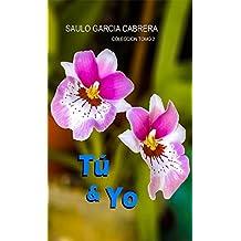 Tu y Yo (Colección Tomo 2)