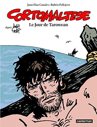 Corto Maltese, Tome 15 : Le jour de Tarowean