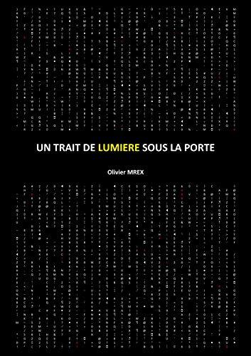 Couverture du livre Un trait de lumière sous la porte