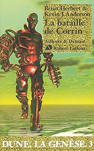"""Afficher """"Dune, la génèse n° 3 Bataille de Corrin (La)"""""""