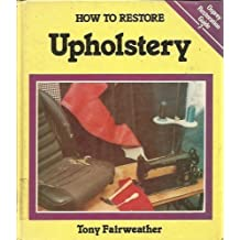 HOW TO RESTORE UPHOLSTERY (Osprey Restoration Guide)