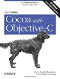 Telecharger Livres Learning Cocoa with Objective C Developing for the Mac and iOS App Stores by Paris Buttfield Addison 2013 01 03 (PDF,EPUB,MOBI) gratuits en Francaise