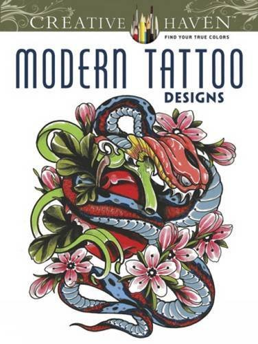 Creative Haven Modern Tattoo Designs Coloring Book (Creative Haven Coloring Books)