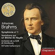Brahms: Symphonie No. 1 & Variations sur un thème de Haydn (Les indispensables de Diapason)