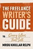 The Freelance Writer's Guide to Query Letters That Sell