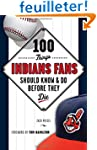 100 Things Indians Fans Should Know &...