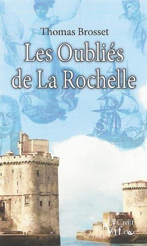 Les oublis de La Rochelle