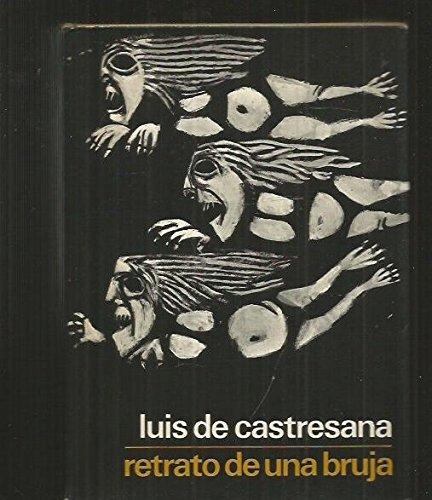Retrato de una bruja por Luis de CASTRESANA
