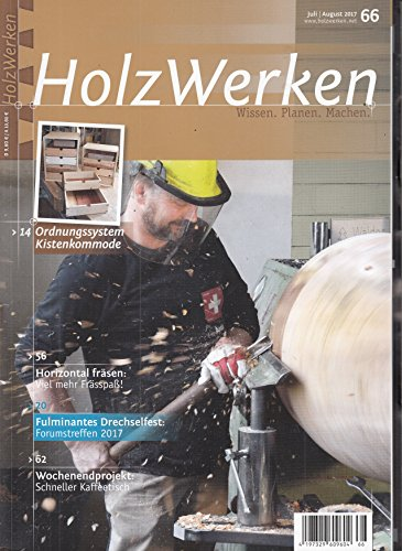 Holzwerken #66 2017 Holz werken Zeitschrift Magazin Einzelheft Heft