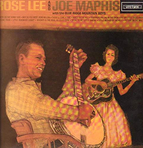 Rose Lee And Joe Maphis With The Blue Ridge Mountain Boys [Vinyl LP] Blue Ridge Rose