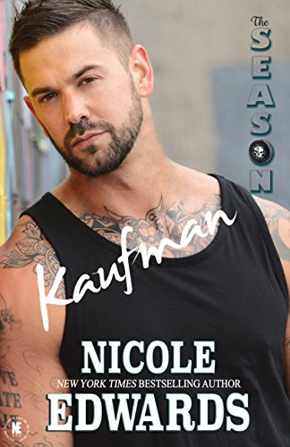 Kaufman: The Season (Austin Arrows Book 2)