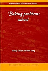 Baking Problems Solved (Woodhead Publishing Series in Food Science, Technology and Nutrition) by S P Cauvain (2001-04-23)