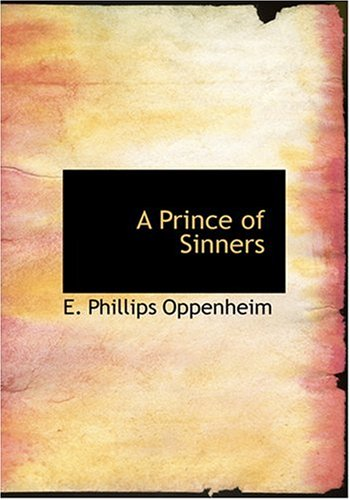 A Prince of Sinners (Large Print Edition)