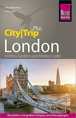 Reise Know-How Reiseführer London (CityTrip PLUS): mit Stadtplan und kostenloser Web-App