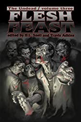 The Undead: Flesh Feast (Zombie Anthology)