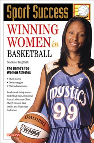 Winning Women in Basketball (Sport Success) by Marlene Targ Brill (2000-04-06)