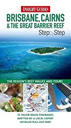 Insight Guides: Brisbane, Cairns & The Great Barrier Reef Step By Step (Insight Step by Step) by Apa (2010-09-08)