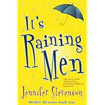 It's Raining Men: A Slacker Demons Novel