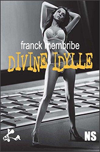 Livre gratuits en ligne Divine idylle: Nouvelle noire pdf epub