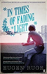 In Times of Fading Light by Eugen Ruge (2014-06-19)