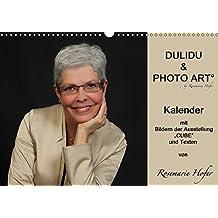 """DULIDU & PHOTO ART by Rosemarie Hofer (Wandkalender 2017 DIN A3 quer): Kalender mit Bildern der Ausstellung """"CUBE"""" und Texten von Rosemarie Hofer (Geburtstagskalender, 14 Seiten ) (CALVENDO Kunst)"""