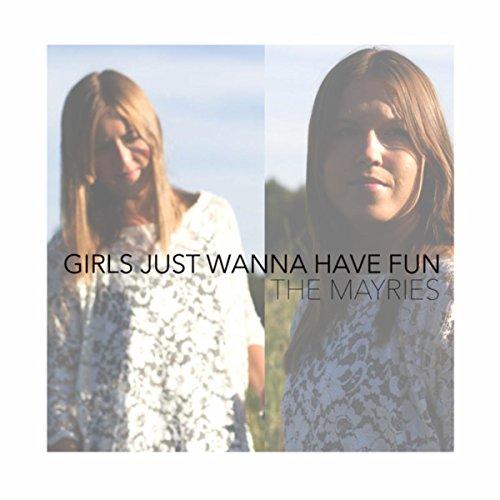 Girls Just Wanna Have Fun - Have Fun Girls Wanna Mp3 Just