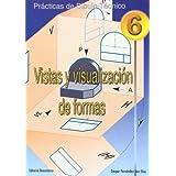 P.D.T. Nº 6: Vistas y visualización de formas.
