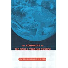 The Economics of the World Trading System (The MIT Press)