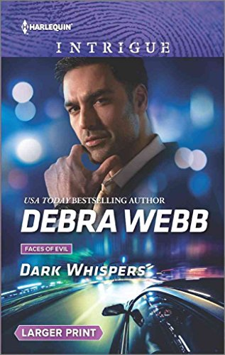 [Dark Whispers : A Thrilling Romantic Suspense] (By (author) Debra Webb) [published: August, 2016]