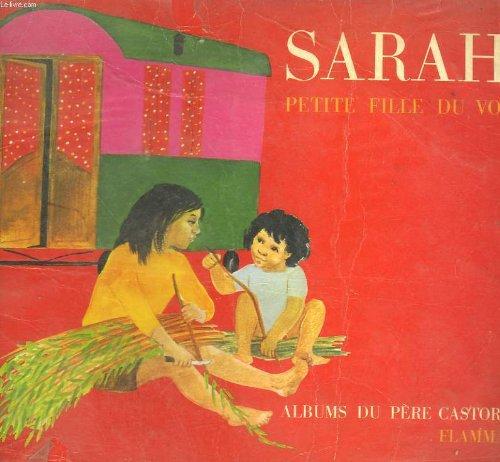 Sarah la petite tsigane, petite fille du voyage  les albums du pere castor.