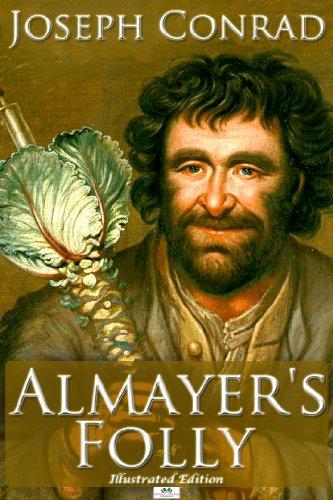 Almayer's Folly – Classic Illustrated Edition