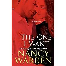 The One I Want by Nancy Warren (2008-05-01)